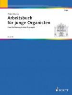 Arbeitsbuch für junge Organisten
