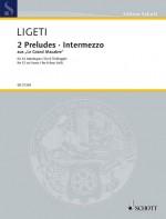 """2 Preludes und Intermezzo aus """"Le Grand Macabre"""""""