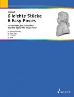 """6 leichte Stücke aus der Oper """"Die Zauberflöte"""""""