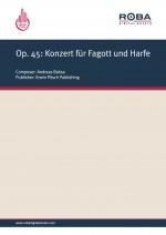 Op. 45: Konzert für Fagott und Harfe