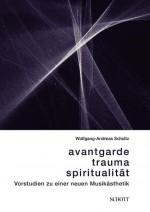 Avantgarde, Trauma, Spiritualität
