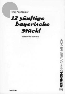 12 zünftige bayerische Stückl